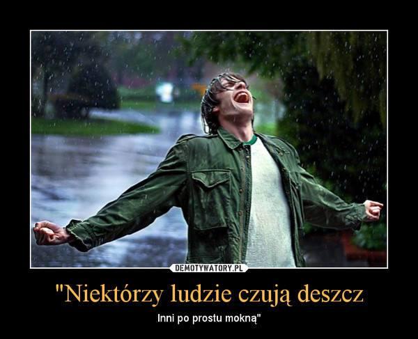 czuć deszcz